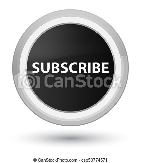Subscribe prime black round button - csp50774571