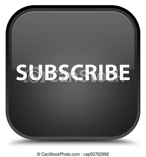 Subscribe special black square button - csp50762992