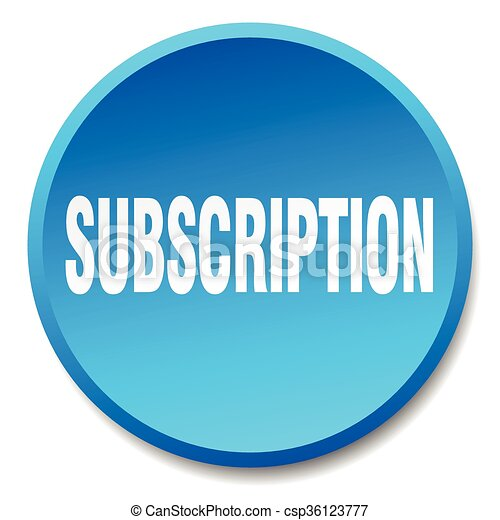 subscription blue round flat isolated push button - csp36123777