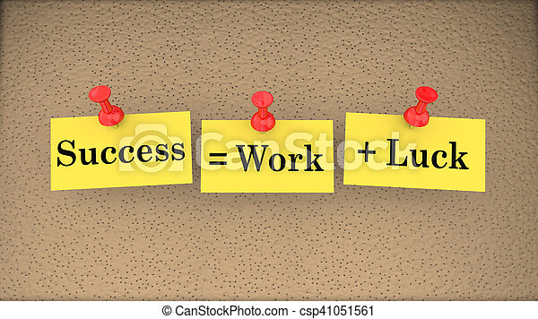 Success Equals Work Plus Luck Bulletin Board Saying 3d Illustration - csp41051561