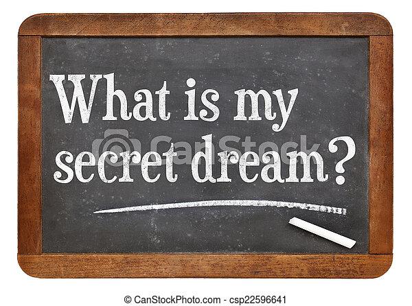 ¿Cuál es mi sueño secreto? - csp22596641