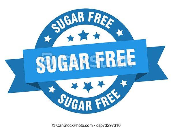 sugar free ribbon. sugar free round blue sign. sugar free - csp73297310