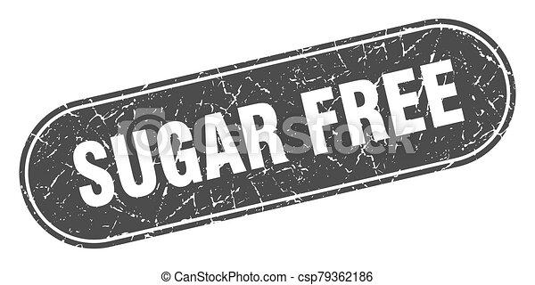 sugar free sign. sugar free grunge black stamp. Label - csp79362186