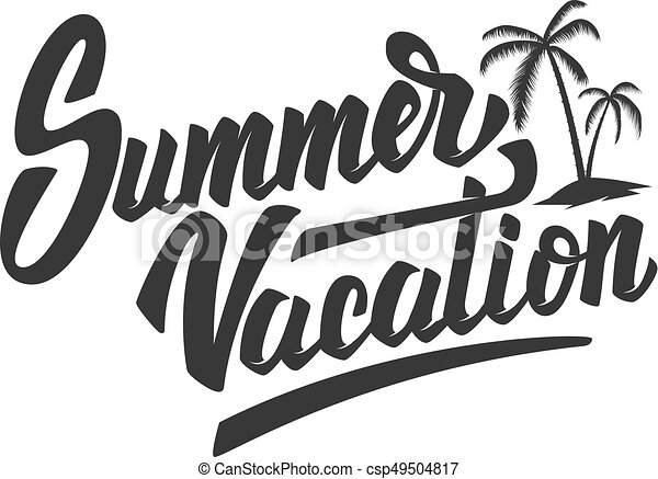 Summer Vacation Hand Drawn Lettering Phrase Isolated On White B