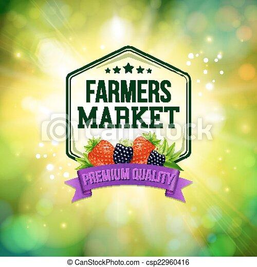 El póster del mercado de agricultores. Trasfondo borroso con sol brillante. Typo - csp22960416