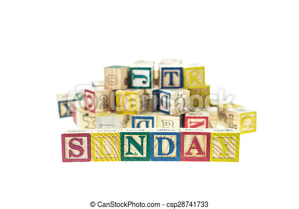 Sunday written in letter colorful alphabet blocks isolated on white - csp28741733