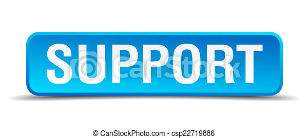 Support blue 3d realistic square isolated button - csp22719886