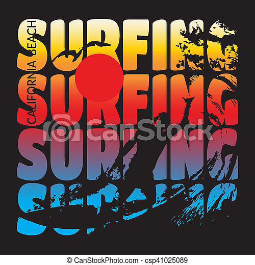 9c09b08a Surfing t-shirt design. California beach typography graphics. t ...