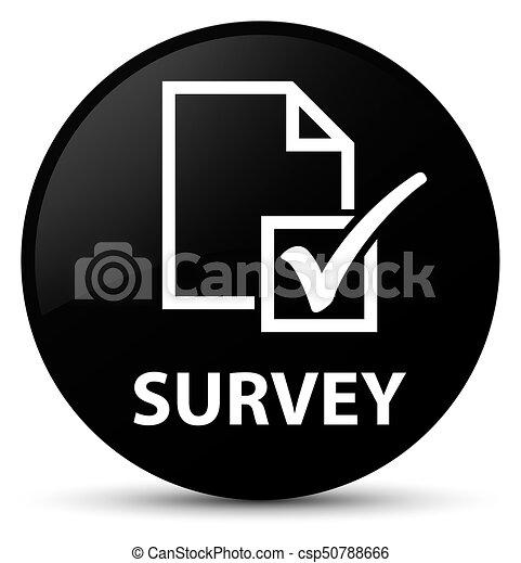 Survey black round button - csp50788666