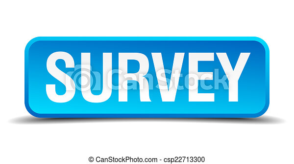 Survey blue 3d realistic square isolated button - csp22713300
