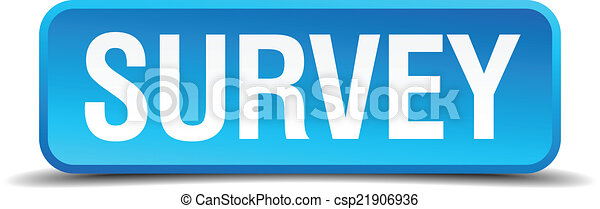 Survey blue 3d realistic square isolated button - csp21906936