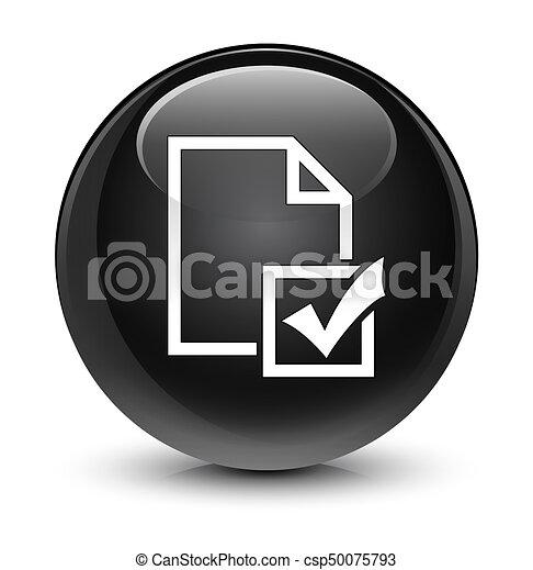 Survey icon glassy black round button - csp50075793