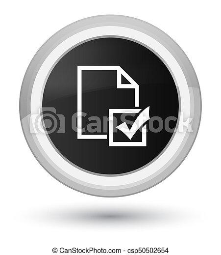 Survey icon prime black round button - csp50502654