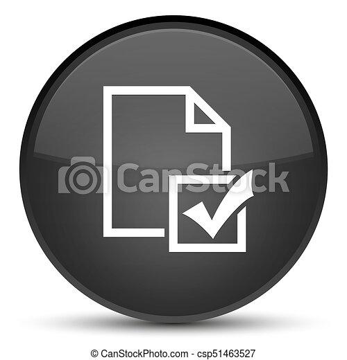Survey icon special black round button - csp51463527