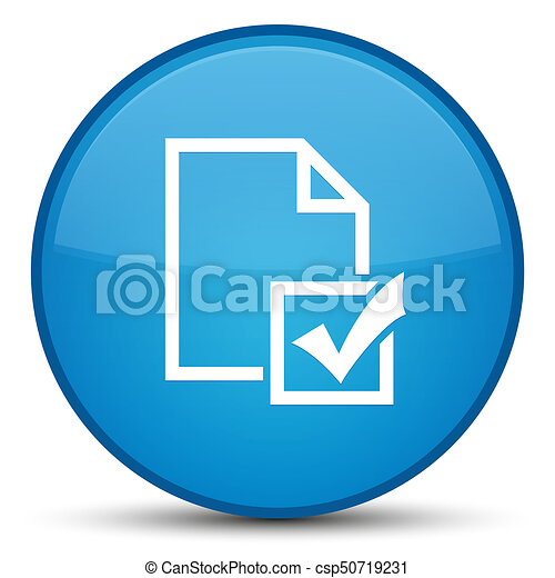 Survey icon special cyan blue round button - csp50719231