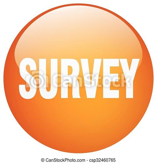 survey orange round gel isolated push button - csp32460765