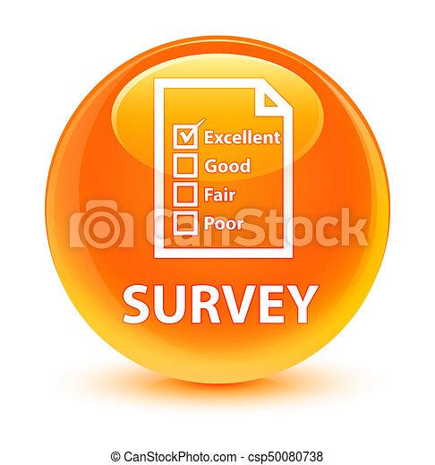 Survey (questionnaire icon) glassy orange round button - csp50080738