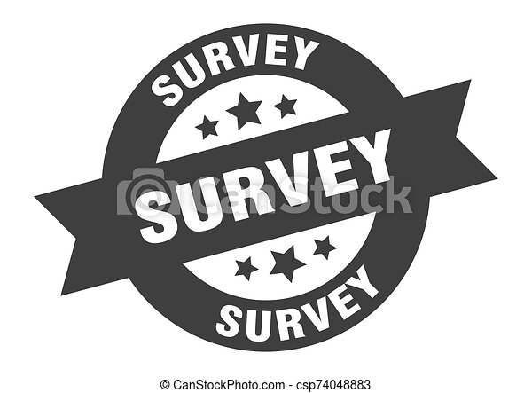 survey sign. survey black round ribbon sticker - csp74048883
