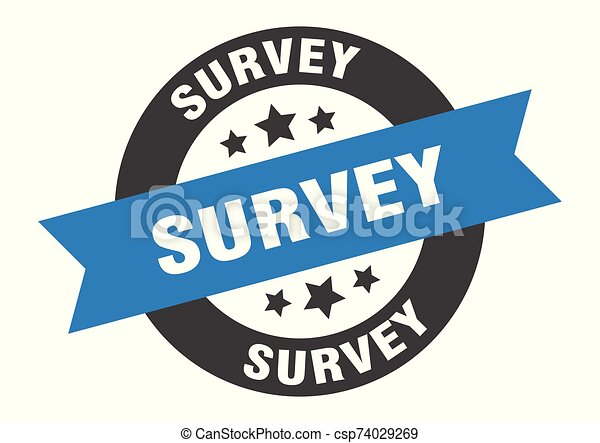 survey sign. survey blue-black round ribbon sticker - csp74029269