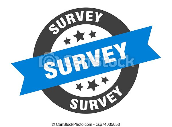 survey sign. survey blue-black round ribbon sticker - csp74035058