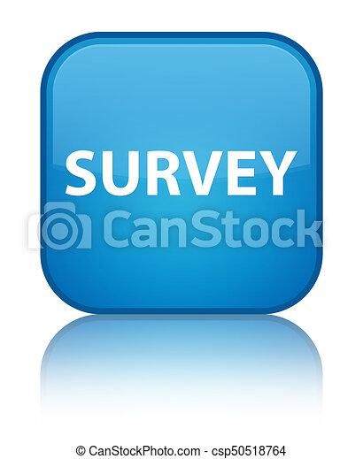 Survey special cyan blue square button - csp50518764