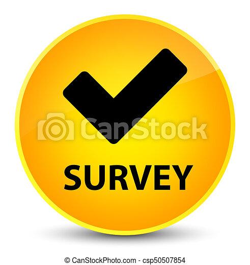 Survey (validate icon) elegant yellow round button - csp50507854