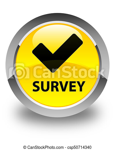 Survey (validate icon) glossy yellow round button - csp50714340