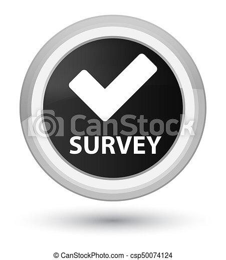 Survey (validate icon) prime black round button - csp50074124