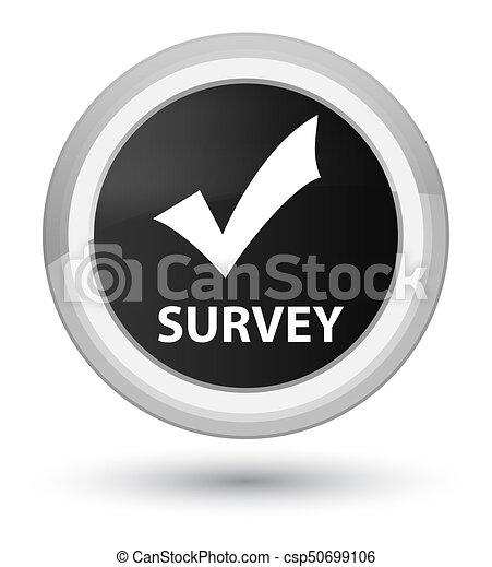 Survey (validate icon) prime black round button - csp50699106