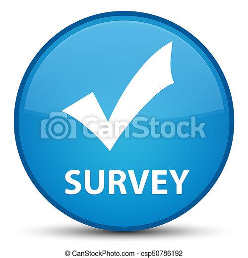 Survey (validate icon) special cyan blue round button - csp50786192