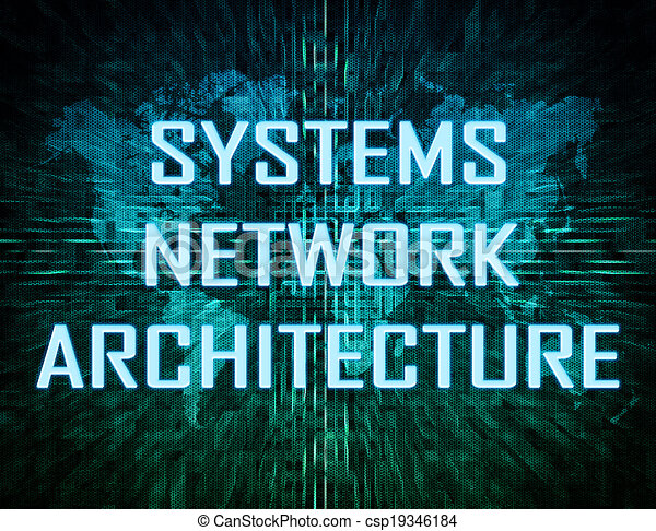 Systems Network Architecture Text Concept On Green Digital