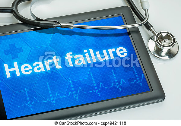 Tablet with the text Heart failure on the display - csp49421118