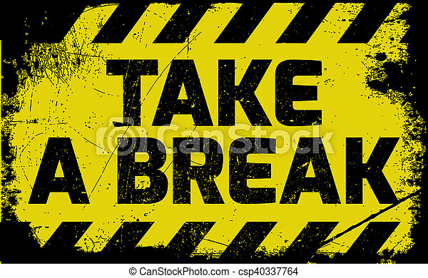 take a break sign yellow with stripes road sign variation. Black Bedroom Furniture Sets. Home Design Ideas