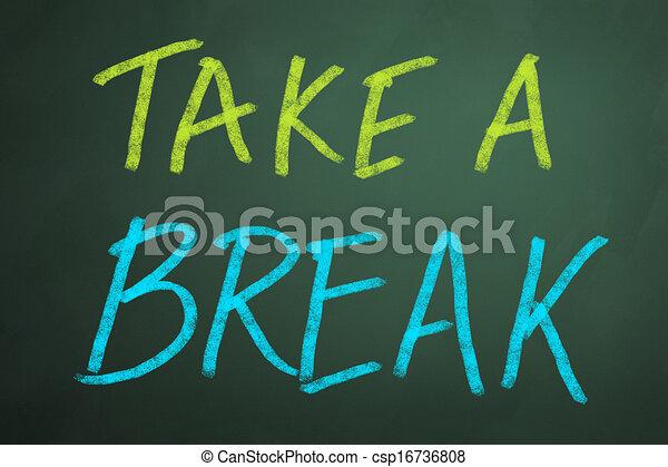 take a break words on chalkboard backgruond. Black Bedroom Furniture Sets. Home Design Ideas