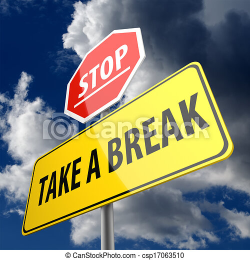 take a break words on road sign and stop sign clipart. Black Bedroom Furniture Sets. Home Design Ideas