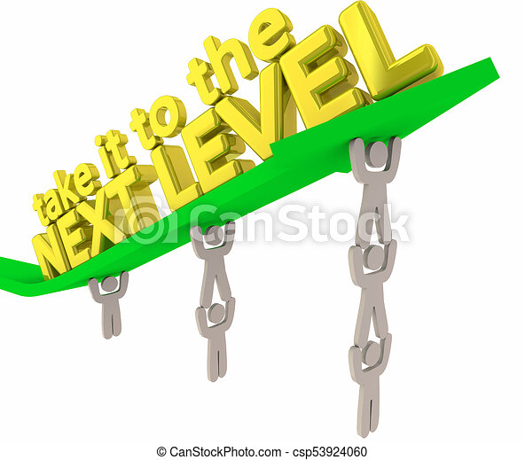 Take it to the Next Level Team Lifting Arrow Results 3d Illustration - csp53924060