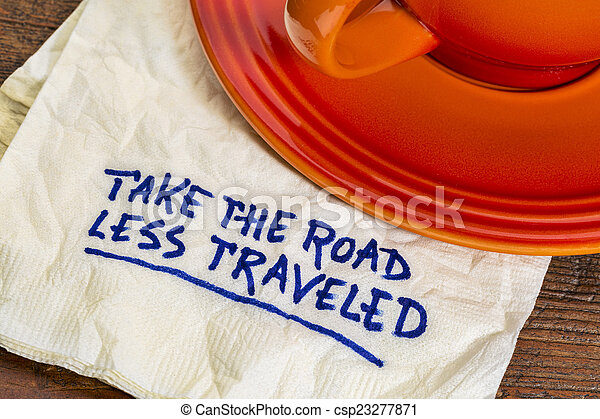 take the road less traveled - csp23277871