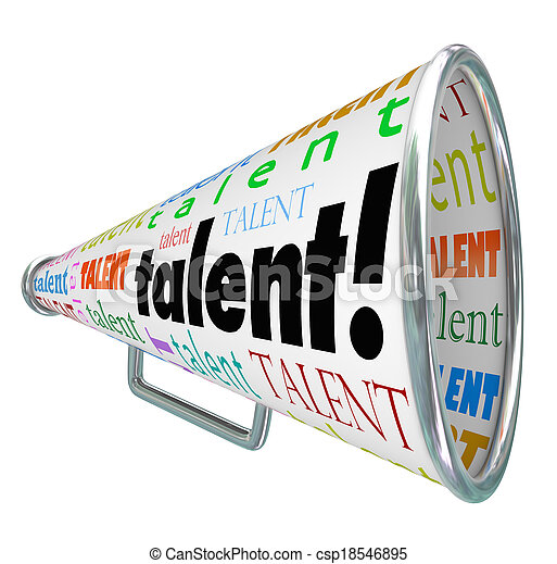 Talent word on a bullhorn or megaphone calling all skilled workers, job prospects and employment candidates to be recruited for a new career opportunity for person with right abilities - csp18546895