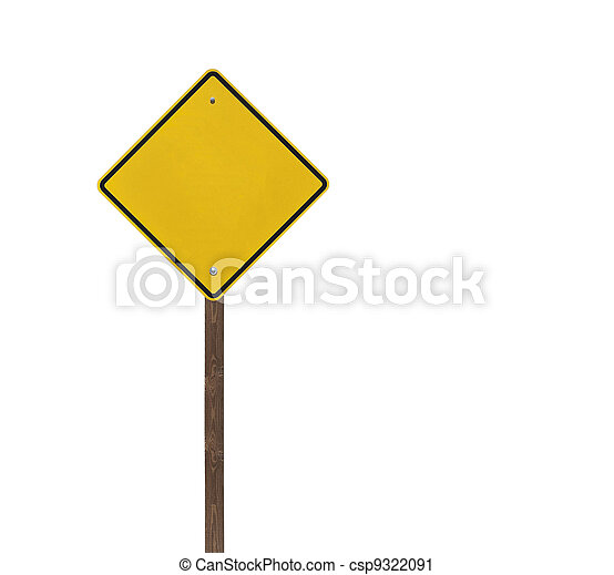 Tall Blank Isolated Caution Sign with Wood Post - csp9322091