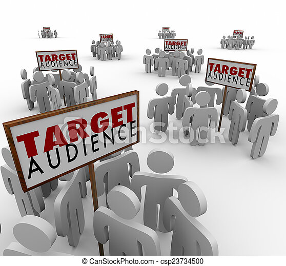 Target Audience Signs Customers Demo Groups Prospects - csp23734500