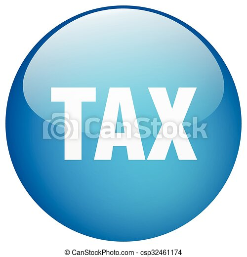 tax blue round gel isolated push button - csp32461174