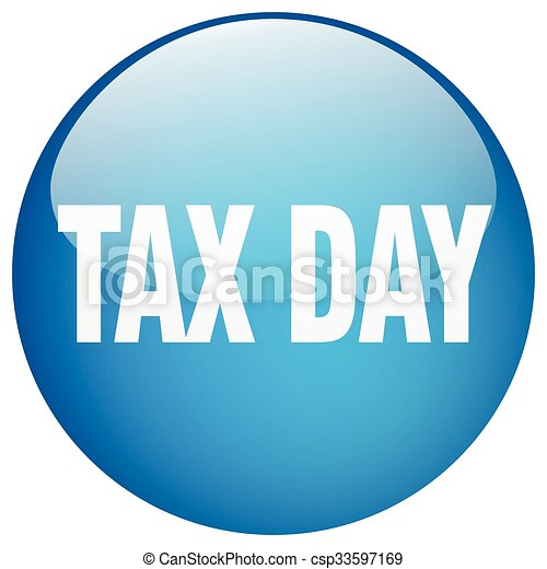 tax day blue round gel isolated push button - csp33597169