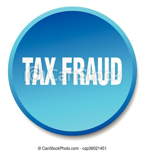 tax fraud blue round flat isolated push button - csp36021451