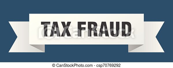 tax fraud - csp70769292