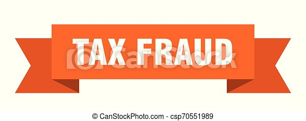 tax fraud - csp70551989
