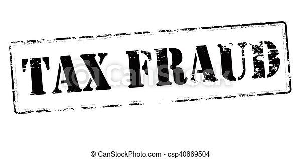 Tax fraud - csp40869504