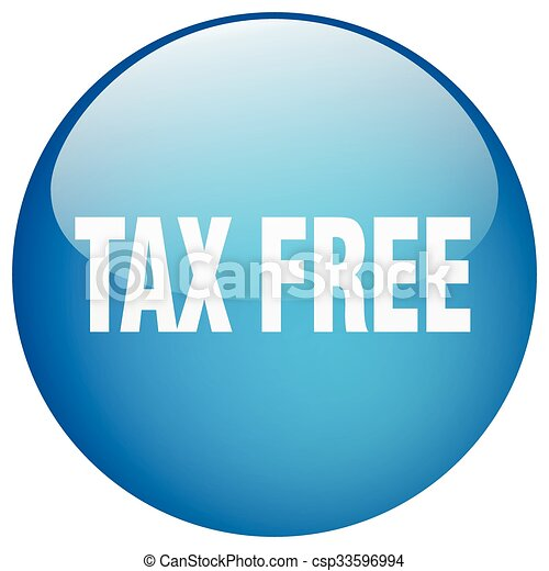 tax free blue round gel isolated push button - csp33596994