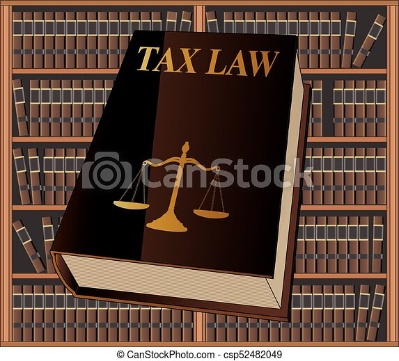 Tax Law - csp52482049