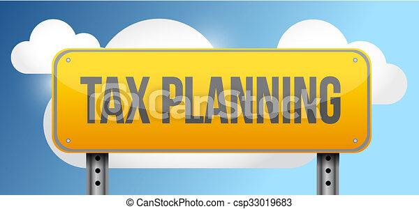 tax planing yellow road sign illustration - csp33019683