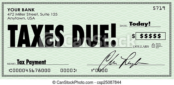 taxes due check money send payment income revenue taxes due words